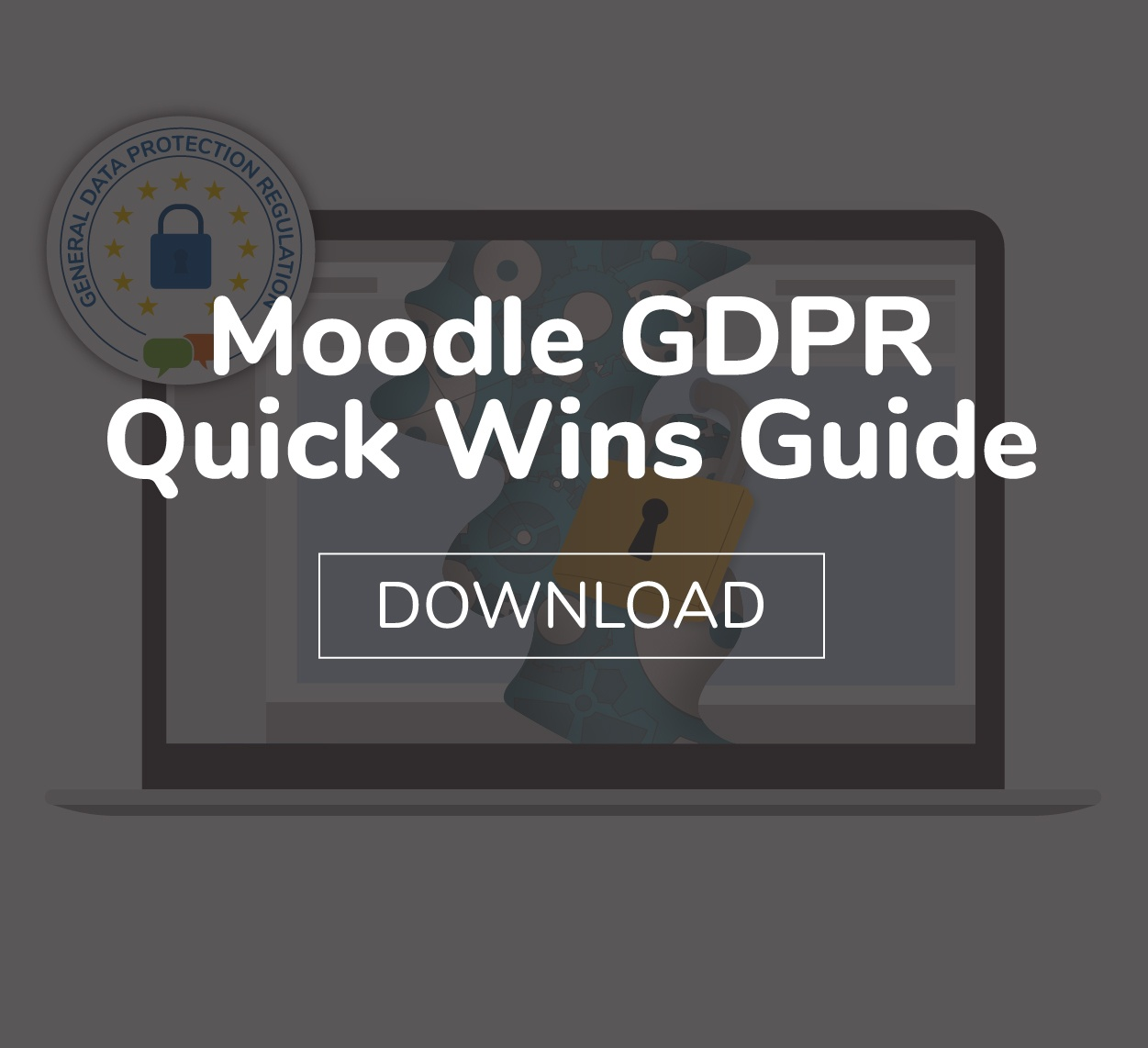 Moodle GDPR Quick Wins Guide